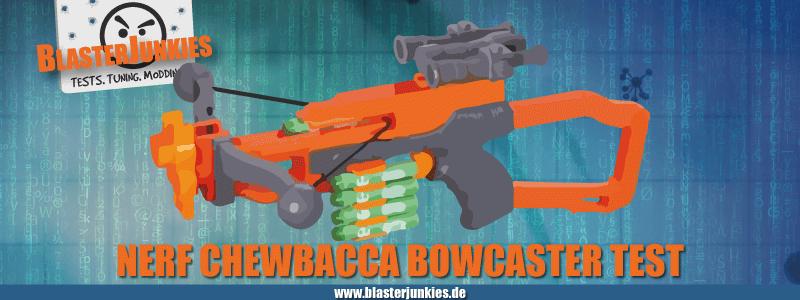 Nerf Chewbacca Bowcaster Test.